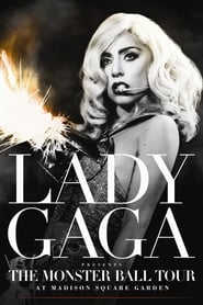 Lady Gaga - Presents The Monster Ball Tour at Madison Square Garden