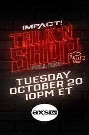 IMPACT Wrestling! Presents Talk 'N Shop: Full Keg 2020