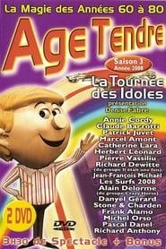 Age Tendre - La tournée des Idoles - Saison 3