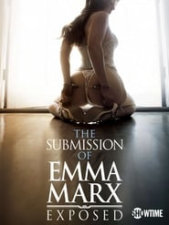 The Submission Of Emma Marx – Exposed