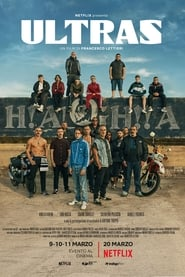 Ultras (2020) en streaming VF HD