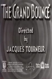 The Grand Bounce (1937)