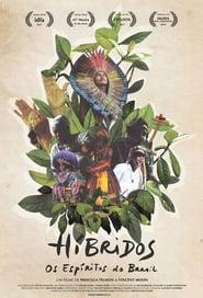 مشاهدة فيلم Híbridos – The Spirits of Brazil مترجم