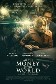 All the Money in the World Full Movie Watch Online Putlockers Free HD Download