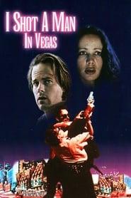 I Shot a Man in Vegas movie