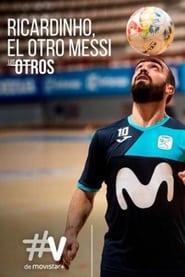 مشاهدة فيلم Ricardinho, el otro Messi (Los Otros) مترجم