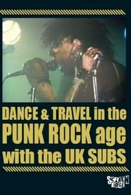 U.K. Subs: Dance & Travel In The Punk Rock Age 2016