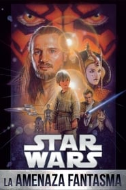 Star wars Episodio 1 La amenaza Fantasma Película Completa HD 1080p [MEGA] [LATINO]