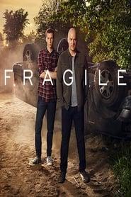 Fragile Saison 1