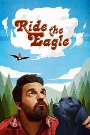 Ride the Eagle (2021)