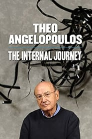 Theo Angelopoulos: The Internal Journey 2008