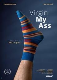 Virgin My Ass