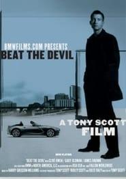 Beat the Devil 2002