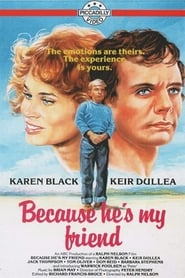 Because He's My Friend (1978)