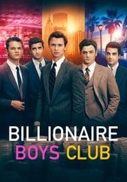 ดูหนัง Billionaire Boys Club (2018) รวมพลรวยอัจฉริยะ