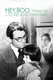Hey, Boo: Harper Lee & To Kill a Mockingbird (2011)