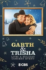 Garth & Trisha Live! A Holiday Concert Event