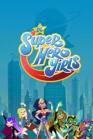DC Super Hero Girls: Season 1
