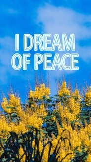 I Dream of Peace 2020