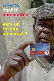Liberté, égalité, indemnités - Vers un revenu universel ?