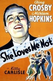 She Loves Me Not (1934)