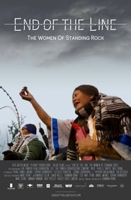 End of the Line: The Women of Standing Rock 2021