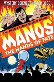 Mystery Science Theater 3000 - Manos The Hands of Fate