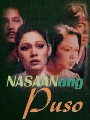 Watch Nasaan Ang Puso (1997)