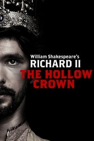 The Hollow Crown: Richard II