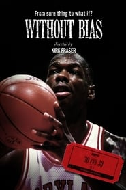 Without Bias (2009)