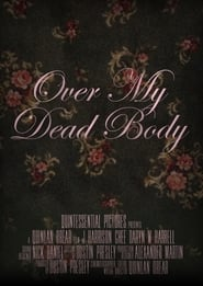 Over My Dead Body (2021)