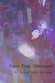 Notes From Underground (2021)