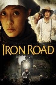 Iron Road (2009)