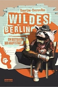 Wildes Berlin 2013