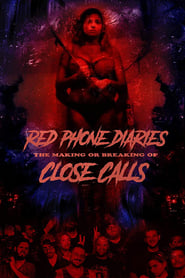 Red Phone Diaries: The Making or Breaking of 'Close Calls'