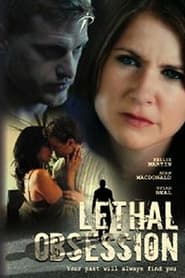 Oscuro pasado (2007) Lethal Obsession