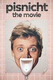 Pisnicht: The Movie 2019