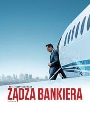 Żądza bankiera (2012) Cały Film Online CDA