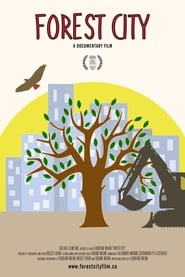 Forest City: A Documentary Film