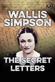 Wallis Simpson: The Secret Letters 2011
