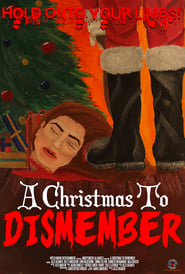 A Christmas to Dismember streaming