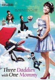 مشاهدة مسلسل Three Daddies with One Mommy مترجم أون لاين بجودة عالية