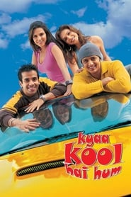 Kyaa Kool Hain Hum 2005 Hindi Movie NF WebRip 400mb 480p 1.3GB 720p 4GB 7GB 1080p