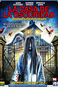La Casa de la Oscuridad (House of Darkness)