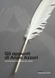 Gli appunti di Anna Azzori / Uno specchio che viaggia nel tempo (2020) Zalukaj Online CDA
