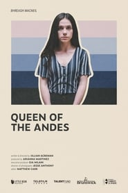 Queen of the Andes [2020]