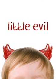 Little Evil - Samantha is his dream. Lucas is his nightmare. - Azwaad Movie Database