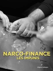Narco-Finance, les impunis 2014