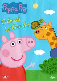 Peppa Pig : Gérald La Girafe