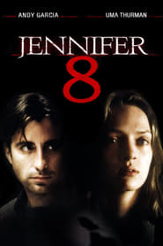 film Jennifer 8 streaming